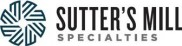 Sutter's Mill Specialties